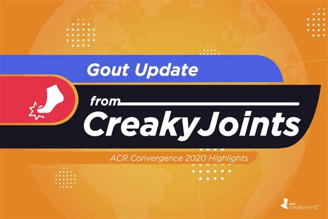 ACR 2020: Gout Research Updates for Patients